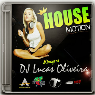 CD House Motion - DJ Lucas Oliveira