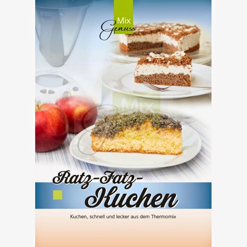 Ratz Fatz Kuchen   Mixgenuss