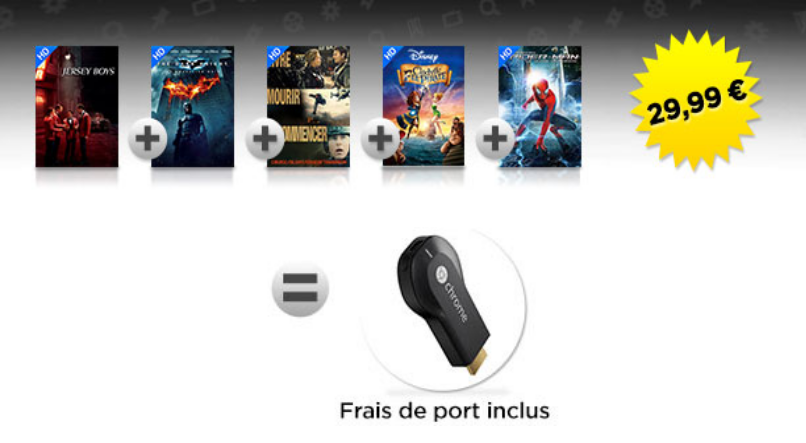 http://www.priceminister.com/offer/buy/516249044/5-films-en-hd-un-chromecast-offert.html