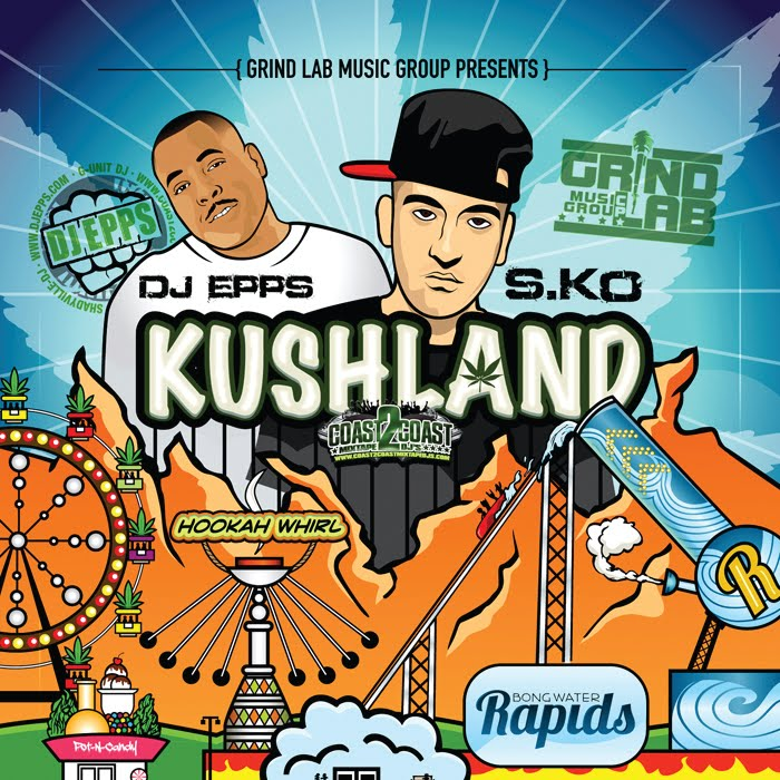 KushLand the mixtape hosted by DJ EPPS