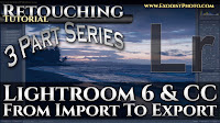 Learn Lightroom 6 & CC, From Import to Export | 3 Part Video Series