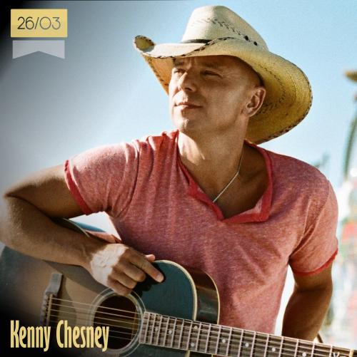 26 de marzo | Kenny Chesney - @kennychesney | Info + vídeos