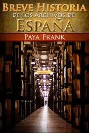 Historia de los Archivos Españoles