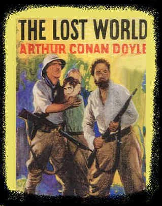 Sir Arthur Conan Doyle`s The Lost World