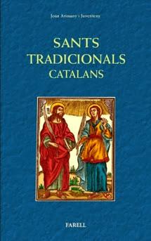 Diccionari de <i>Sants tradicionals catalans</i> de Joan Arimany