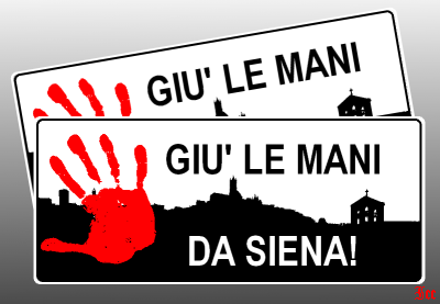 Giù le mani da Siena