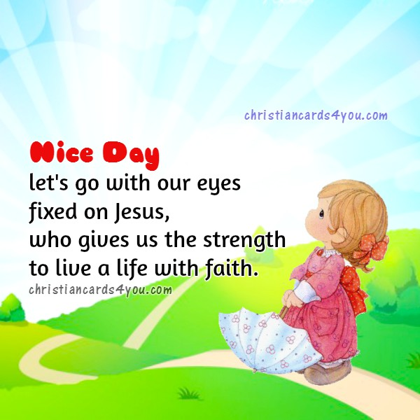Good morning quotes, free christian day image and good wishes by Mery Bracho.