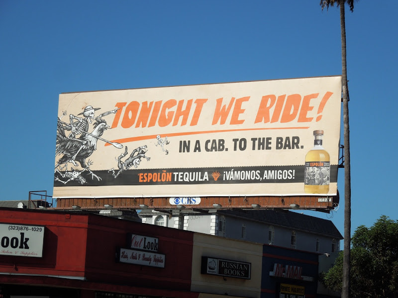 Espolon Tequila Tonight we ride billboard