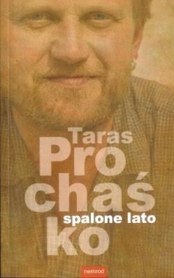 Taras Prochaśko Spalone lato