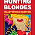 Hunting Blondes - Free Kindle Non-Fiction