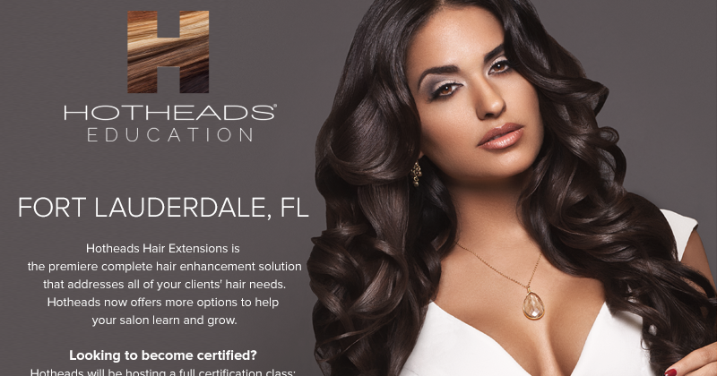 Hotheads Hair Extensions Hotheads Certification Class May 19