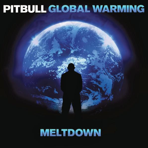 Pitbull - Global Warming Meltdown (Deluxe Version)  Cover