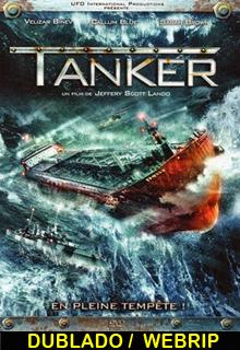 Assistir Tanker : Resquícios de uma Guerra Dublado 2014