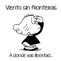 """Vientos sin Froteras """" A Donde vas Libertad"""""""