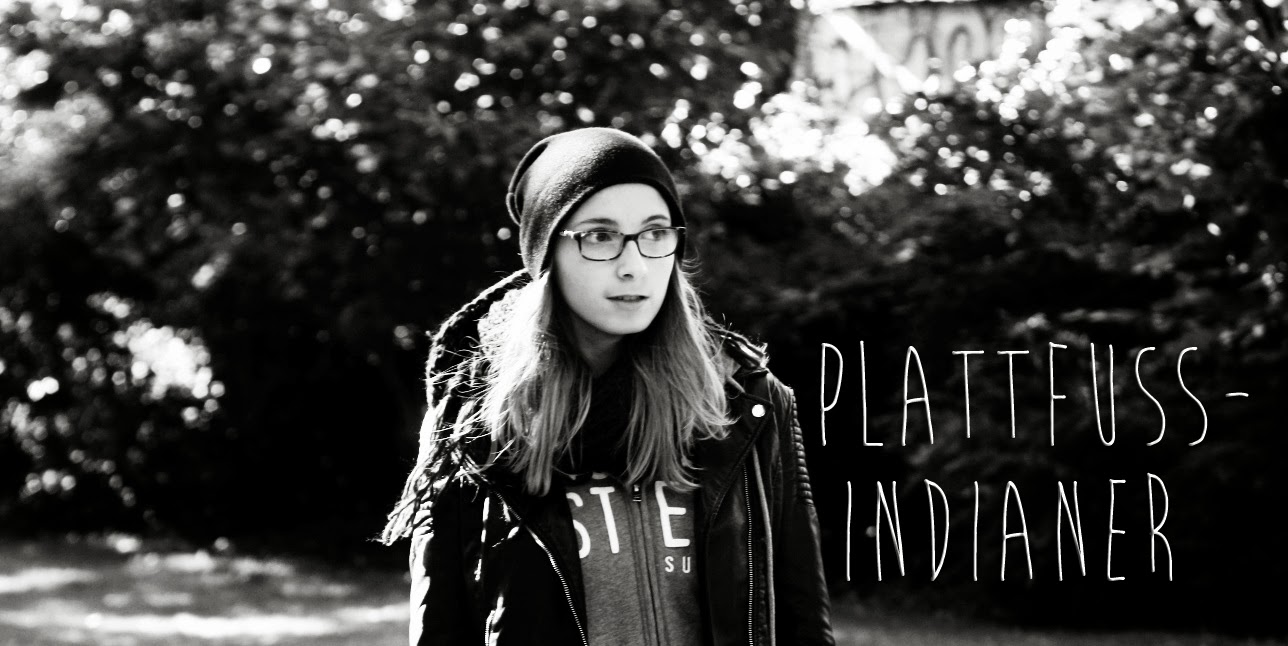 'plattfussindianer - Alissa Schilling