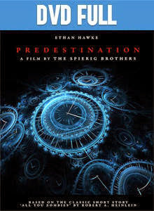 Predestination DVD Full Español Latino 2014