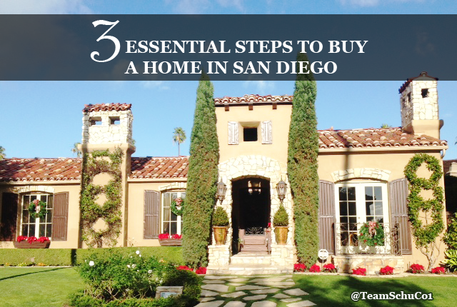 3 Essential Steps to Buy a Home in San Diego