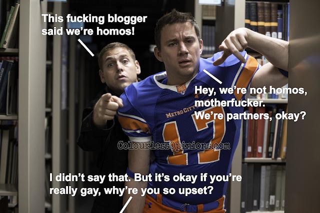 Jonah Hill & Channing Tatum in 22 Jump Street gay homo meme movie still
