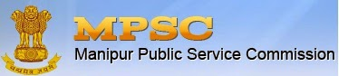 Manipur Public Service Commission (Manipur PSC) Recruitment 2014 Manipur PSC Lecturer posts Govt. Job Alert