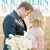 SOUTHERN WEDDINGS COVER!!!