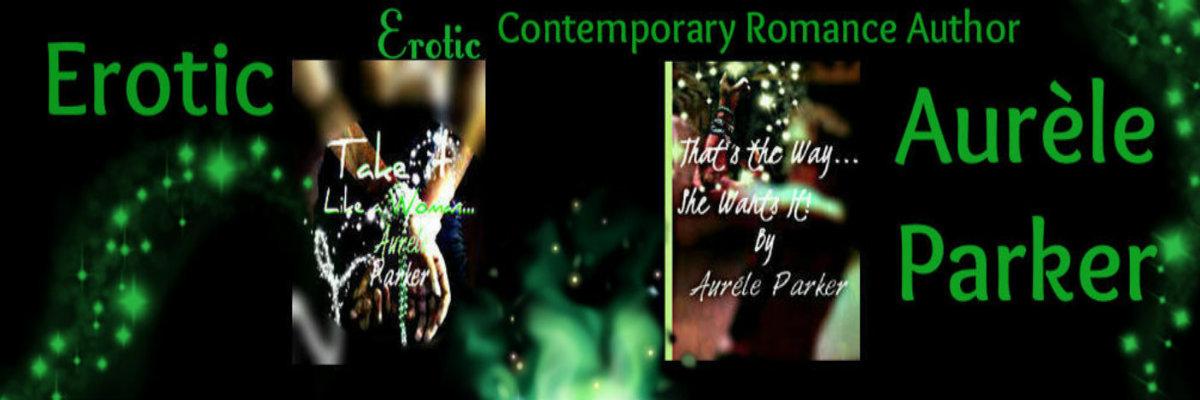 Sex wit some Sizzle...Erotic Romance Author Aurele Parker