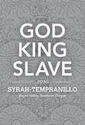 God King Slave Wines