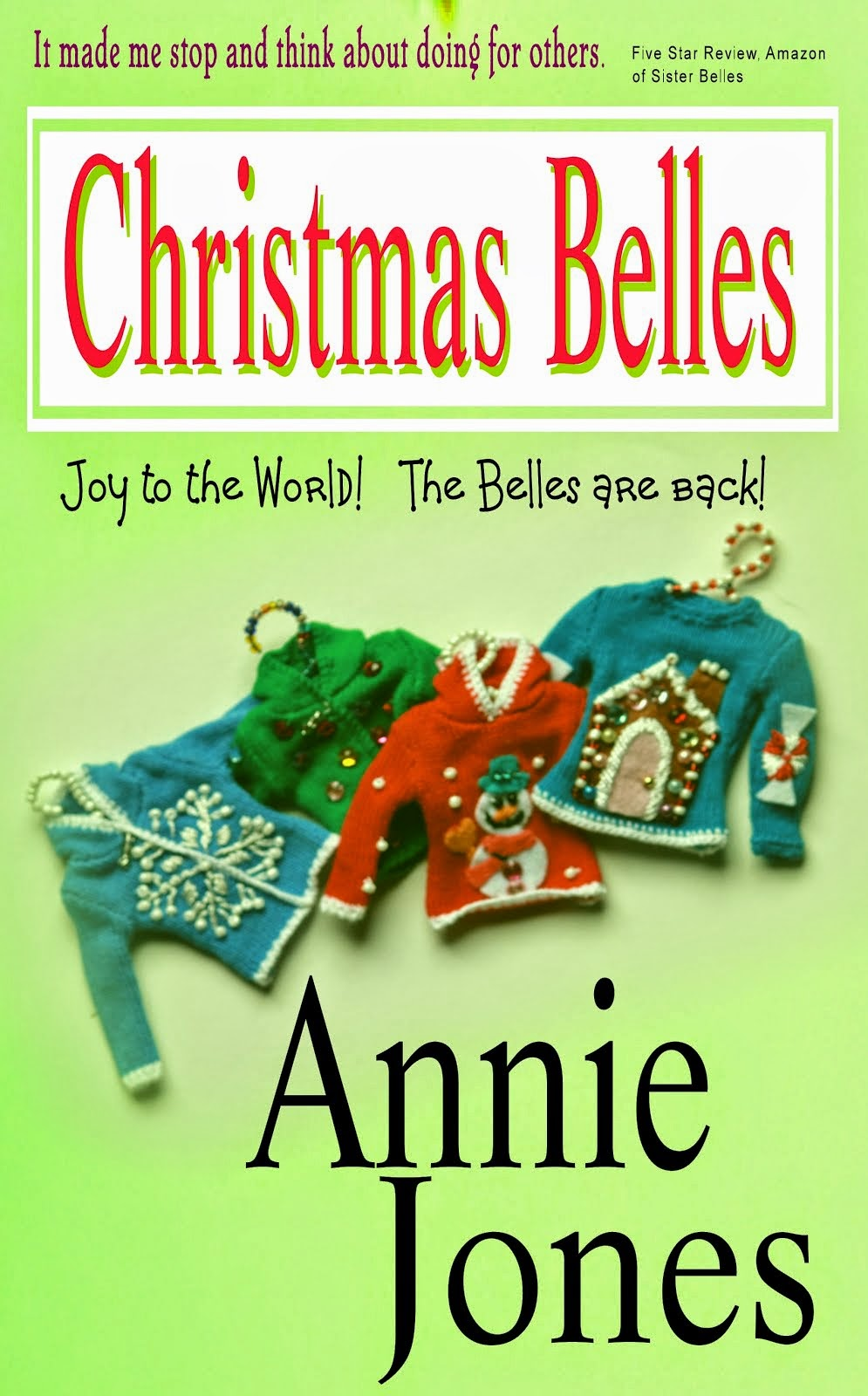 Book 2 in the Belles Will Be Belles series
