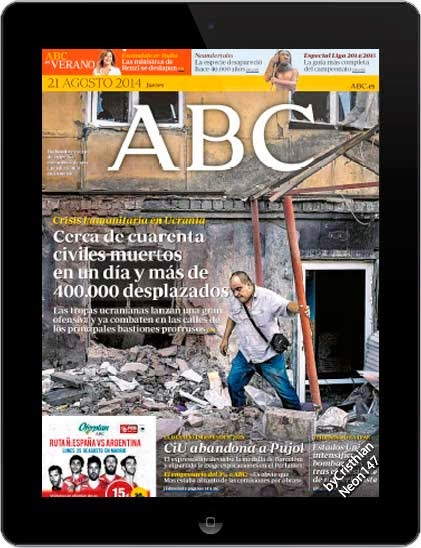 Diario ABC España (21 Agosto 2014) + Suplementos - Crisis humanitaria en Ucrania, cerca de cuarenta civiles muertos en un día y mas de 400.000 desplazados