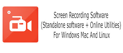 Screen Recording Software (Standalone software + Online Utilities) For Windows Mac And Linux