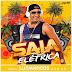 BAIXAR – Saia Elétrica – CD 2016