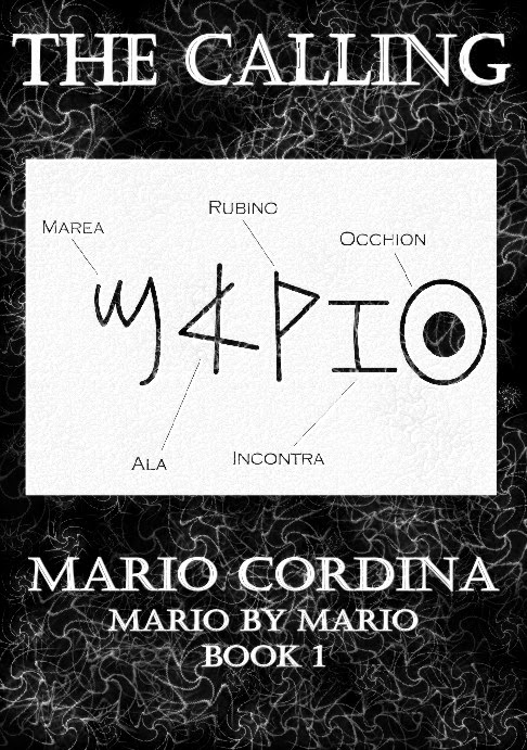 Mario By Mario Book 1 'The Calling'