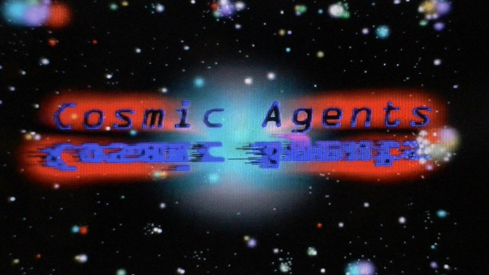 Cosmic Agents (Episodes 1 to part of 4, still in production).