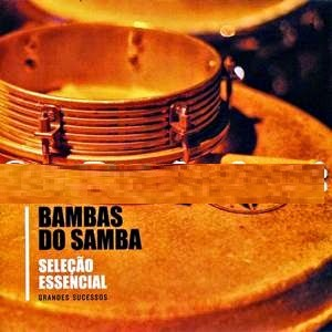 Bambas do Samba - Sele�ao Essencial