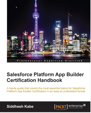 Salesforce Platform App Builder handbook
