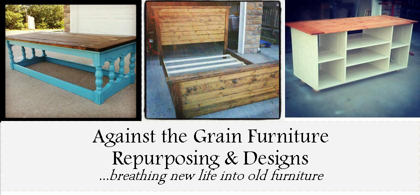 Against the Grain Furniture Repurposing &amp; Design