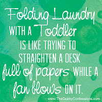 Folding Laundry with a Toddler is Like . . . ~ The Quirky Confessions