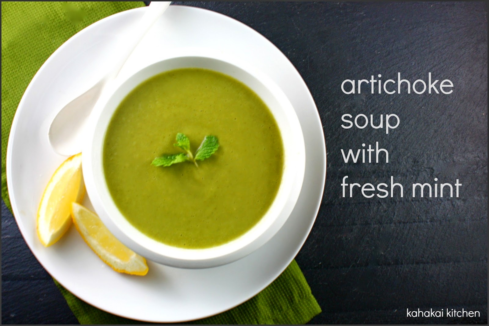 Artichoke Soup with Fresh Mint: Tangy Green Goodness for Souper (Soup ...