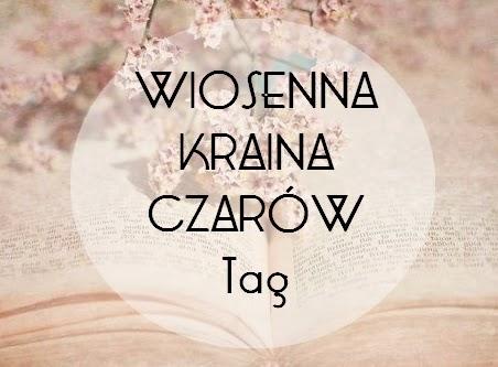 Wiosenna kraina czarów #tag