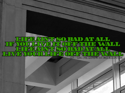 Off The Wall - Michael Jackson Song Lyric Quote in Text Image