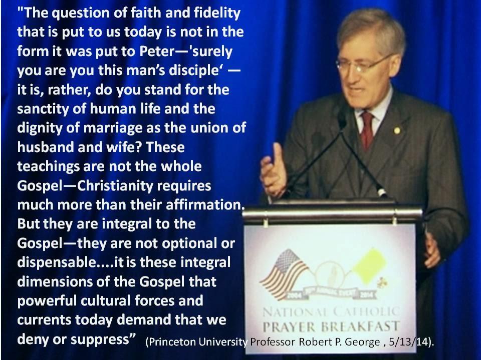 http://www.catholicprayerbreakfast.com/robert_george_remarks_2014.pdf