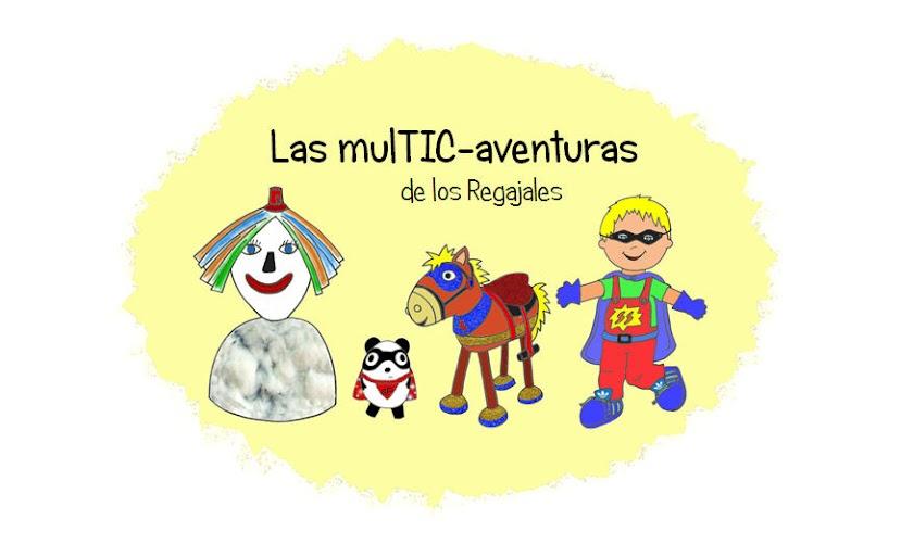 Las MulTIC-aventuras de los Regajales