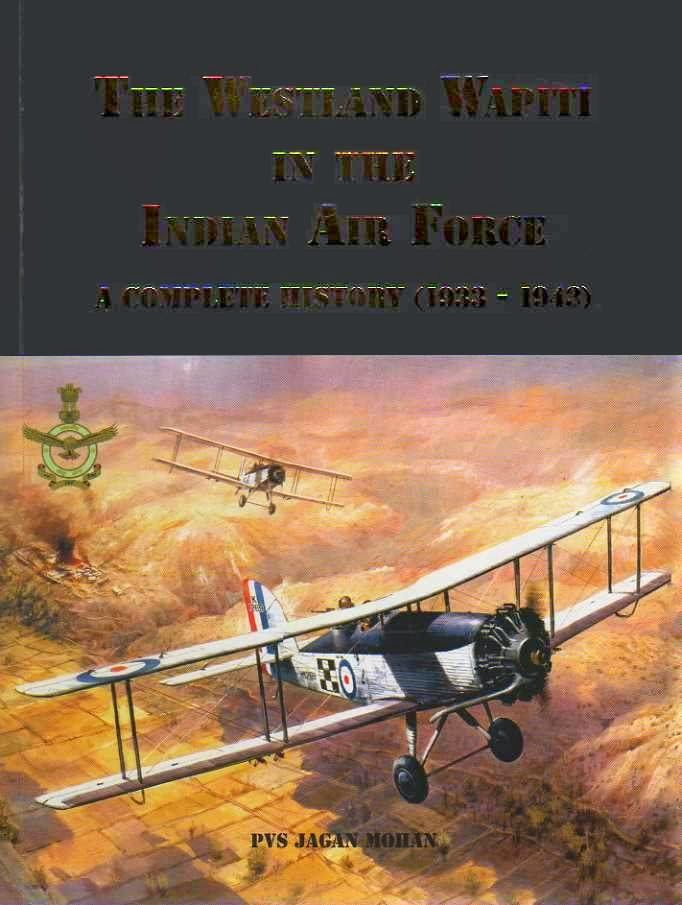 The Westland Wapiti In The Indian Air Force