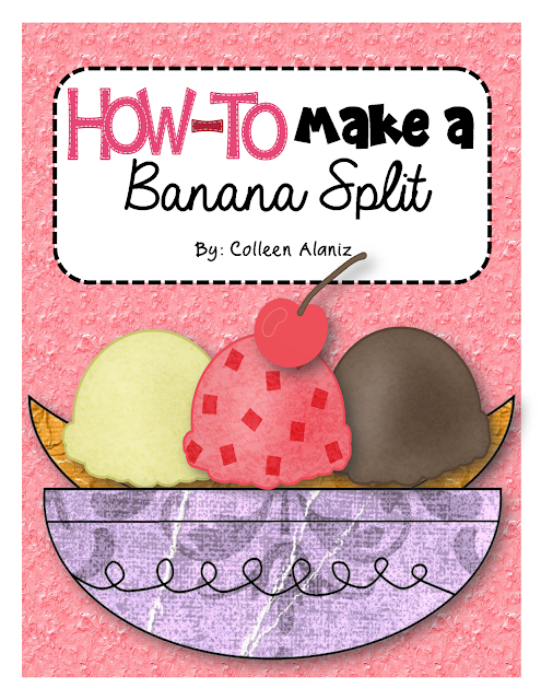 https://www.teacherspayteachers.com/Product/How-To-Writing-How-To-Make-a-Banana-Split-372992