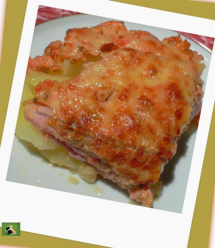 Jambon et pommes de terre en gratin - Gratin de pomme de terre jambon ...
