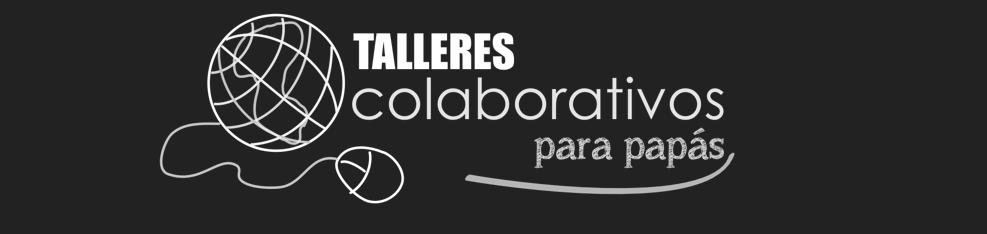 Talleres Colaborativos