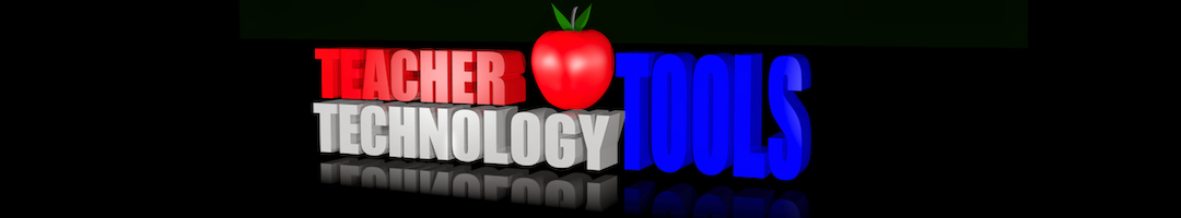 Teacher Technology Tools