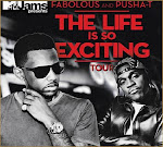 MAY 8 // Pusha T & FABOLOUS