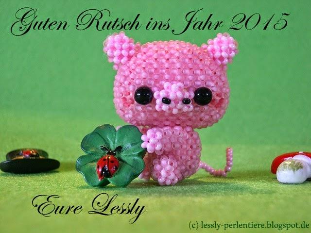 http://lessly-perlentiere.blogspot.de/2014/12/guten-rutsch-ins-neue-jahr.html
