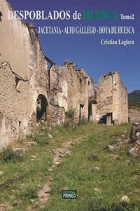 DESPOBLADOS TOMO II (ALTO GÁLLEGO, JACETANIA Y HOYA DE HUESCA)