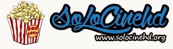 Solocinehd.org - Peliculas online gratis en hd castellano latino